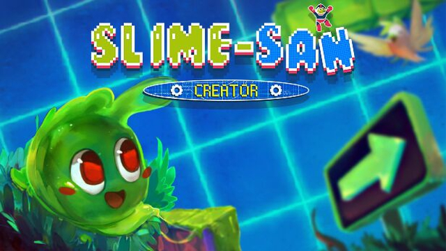Slime-san: Creator | Featured