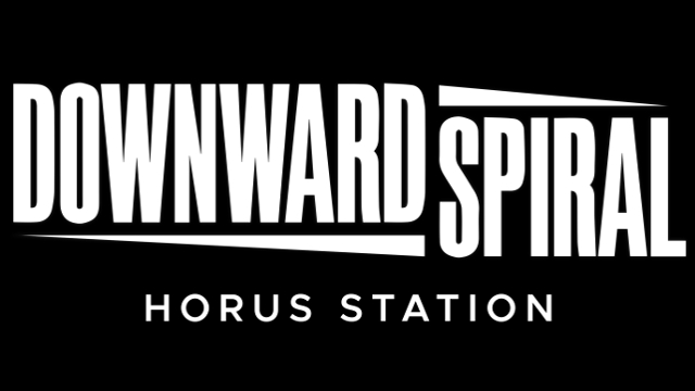 Downward Spiral: Horus Station | Featured