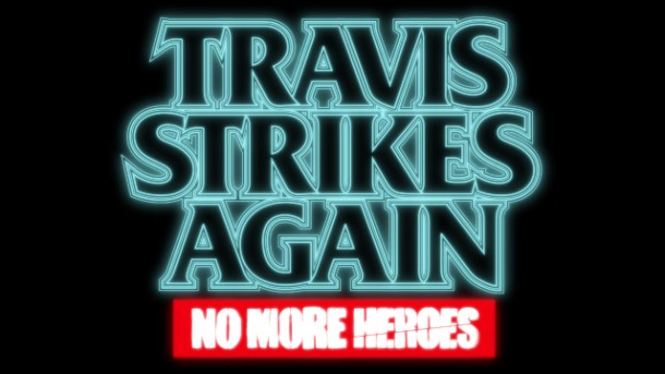 oprainfall | Travis Strikes Again: No More Heroes