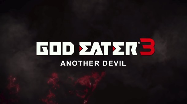 God Eater 3 | Another Devil