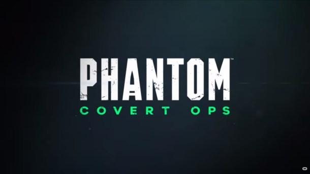 oprainfall | Phantom: Covert Ops