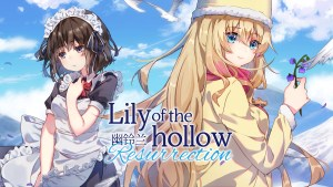 Lily of the Hollow - Resurrection