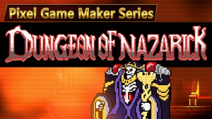 Pixel Game Maker Series - Dungeon of Nazarick