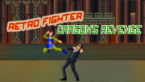 Retro Fighter: Dragon's Revenge