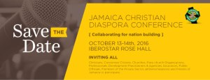 Jamaica Christian Diaspora Conference 2016- Save the Date