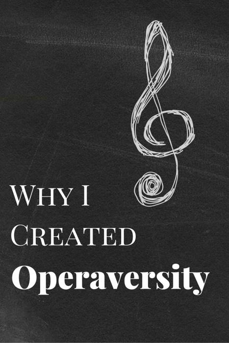 operaversity, why I created Operaversity