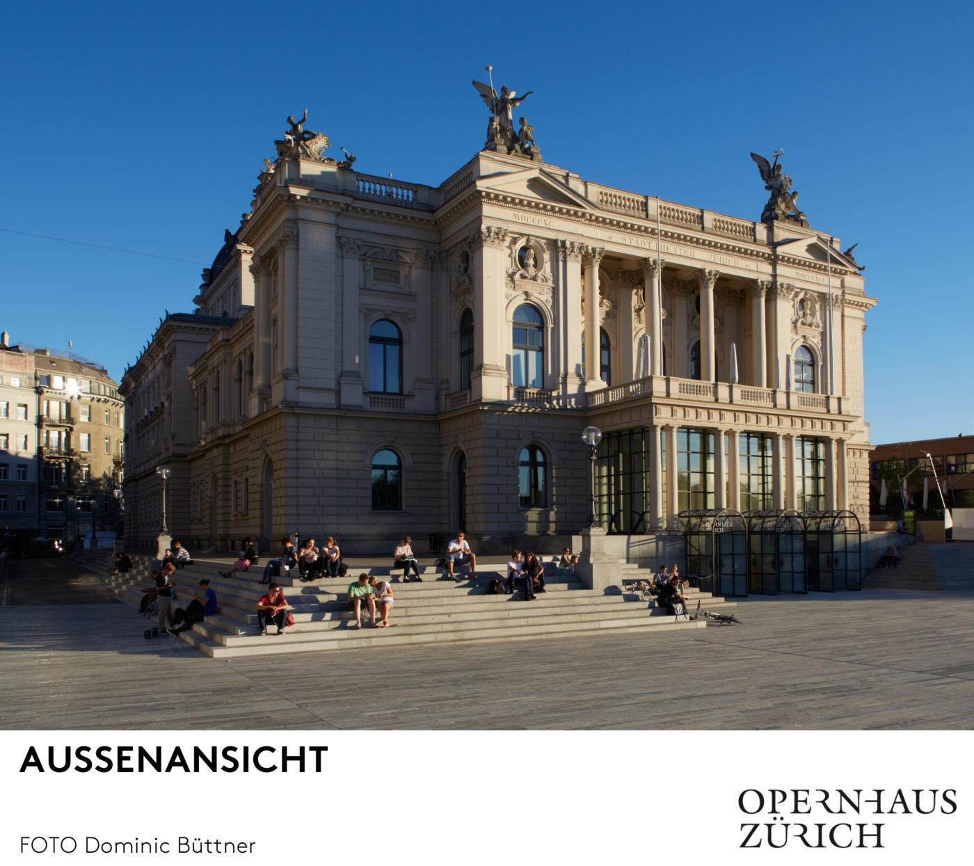 Opernhaus Zürich/Außenansicht/ Foto @ Dominic Büttner