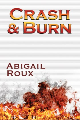 "Couverture de ""Crash nd Burn"", tome final de la série ""Cut and Run""."