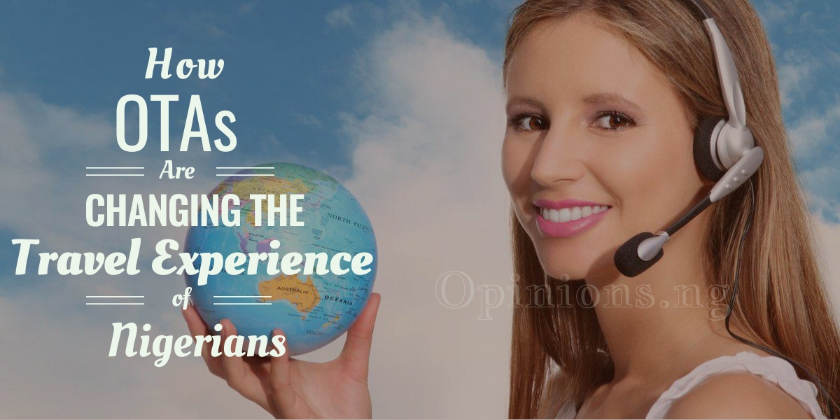 OTAs changing travel experience on Nigerians
