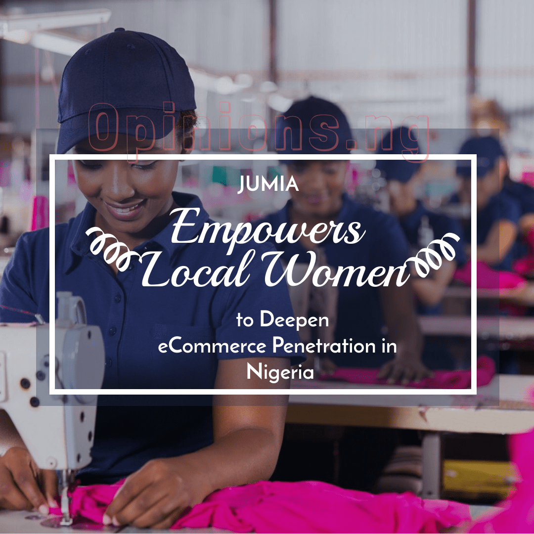 Jumia Empowers Local Women