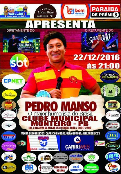 15327313_664402587062524_3455932697778413200_n É AMANHÃ: Pedro Manso em Monteiro.