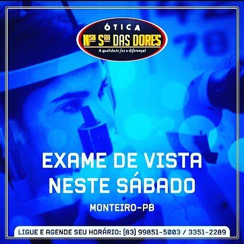 Haverá exame de vista neste #Sábado em Monteiro na  Ótica Nossa Senhora Das Dores marque sua consulta 1