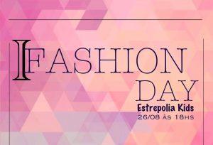 estrepolia-Kids-300x204 É HOJE: I Fashion Day Estrepollia Kids