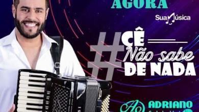 """Cantor Adriano Silva lança sua mais nova música de trabalho """"Cê nãosabe de nada"""" 4"""