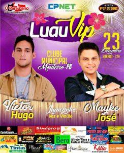 luau-vip-2017-ok-3-244x300 Luau VIP: Dia 23 d dezembro em Monteiro, Mayke José, Victor Hugo e Luanzinho