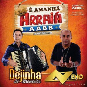 dejinha-300x300 É AMANHA 1º ARRAIÁ AABB com Dejinha de Monteiro & Neno o Magnifico