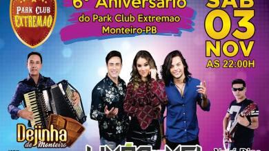 É AMANHÃ:  Aniversário do Park Clube Extremão, Limão com Mel, Dejinha de Monteiro e Vavá Dias. 7