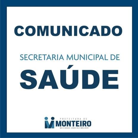 Comunicado-SMS Secretaria de Saúde de Monteiro fará agendamento para atender público e evitar aglomerações