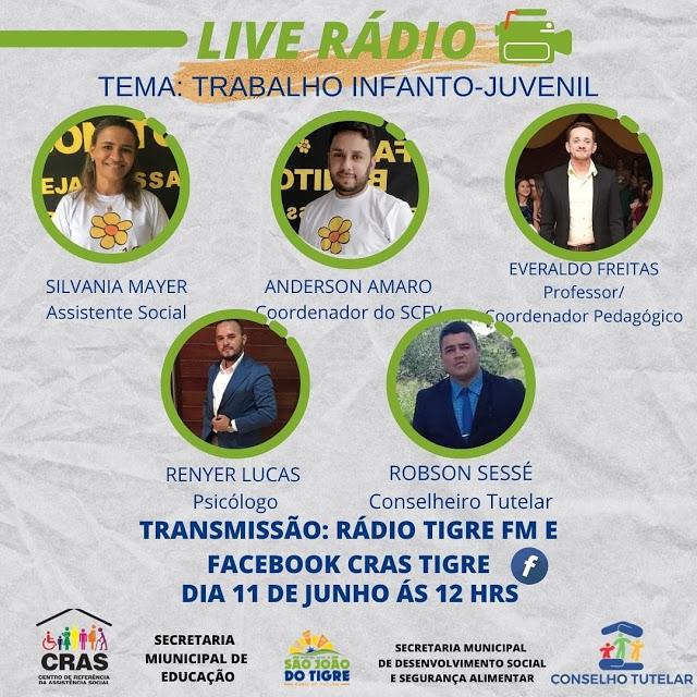 sj Secretaria de desenvolvimento social de São João do Tigre promoverá Live sobre Trabalho Infantil na próxima sexta feira, 11