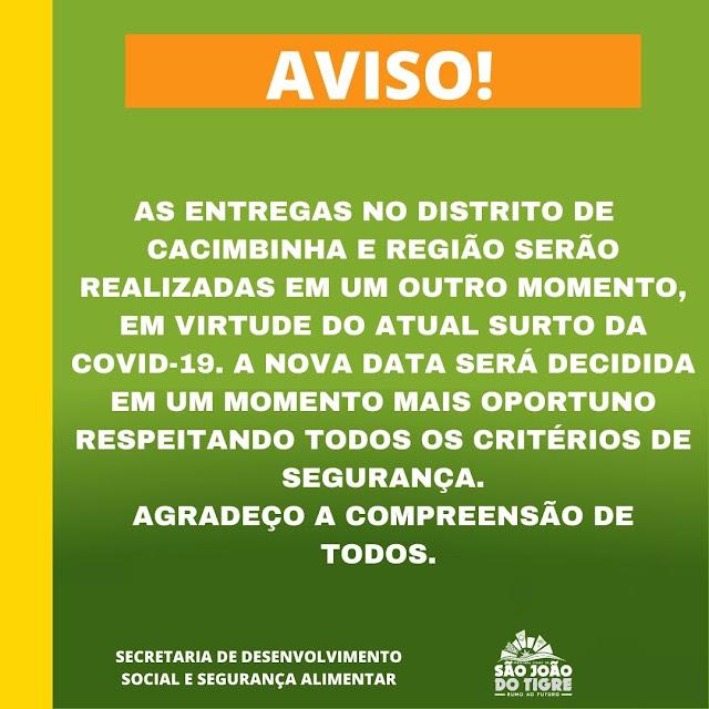 4-1 Prefeitura Municipal de São João do Tigre realiza a partir desta sexta mais uma entrega de castas básicas à população