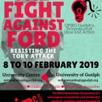 THE FIGHT AGAINST FORD: Resisting the Tory Attack!  * Feb. 8-10 at U of G *