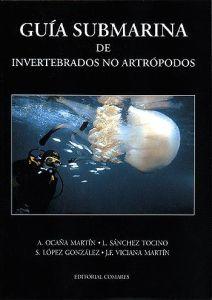 Guía submarina de invertebrados no artrópodos