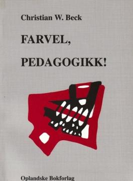 Farvel, pedagogikk