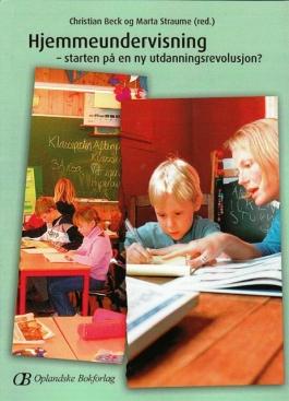Hjemmeundervisning - starten på en ny utdanningsrevolusjon
