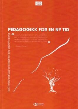 Pedagogikk for en ny tid