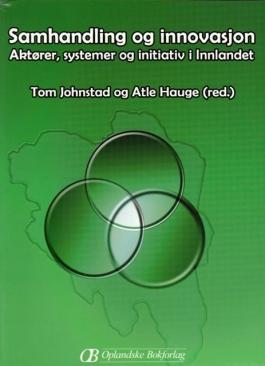 Aktører, systemer og initiativ i Innlandet