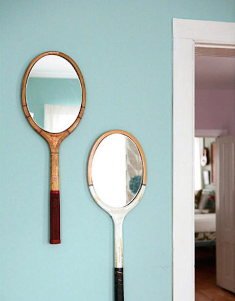 Turn broken rackets into mirrors.