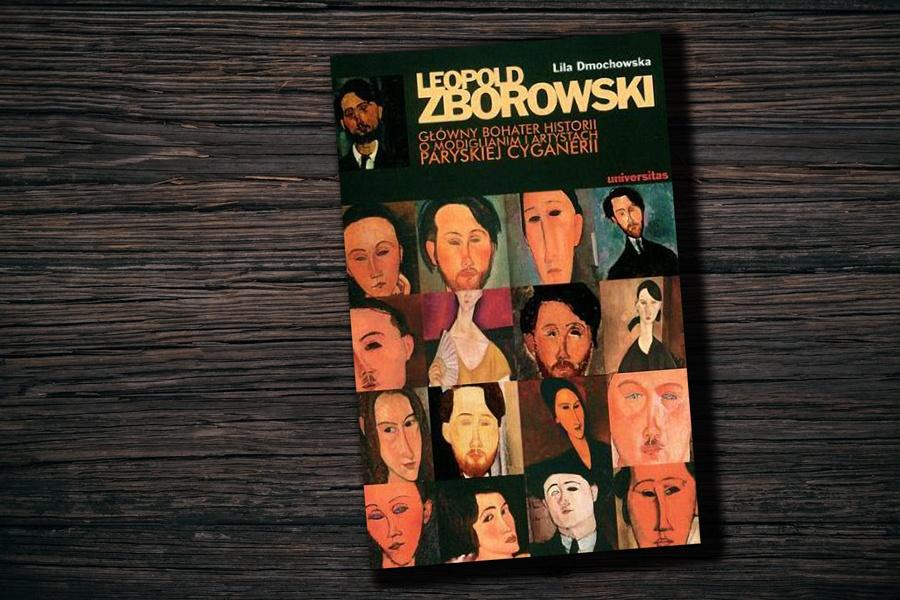 Leopold Zborowski. Główny bohater historii książka dmochowska