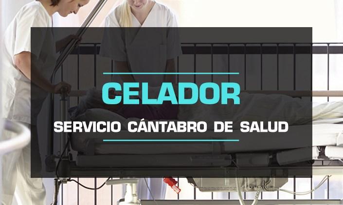 Oposiciones Celador Servicio Cántabro de Salud.