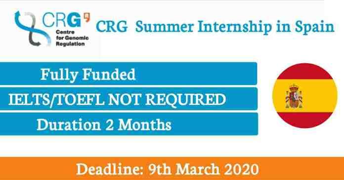 CRG Summer Internship in Barcelona Spain 2020 (Fully Funded) Internship in Spain