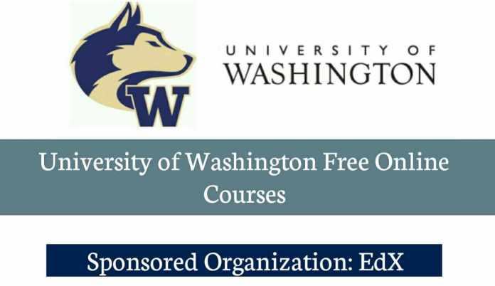 University of Washington Free Online Courses (Get Verified Certificate)