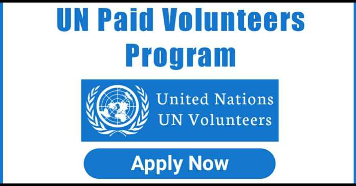 UN Volunteers Program 2021 - Join United Nations Fully Funded