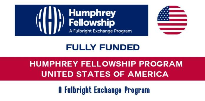 Humphrey Fellowships 2022-23 in USA (Fully Funded)