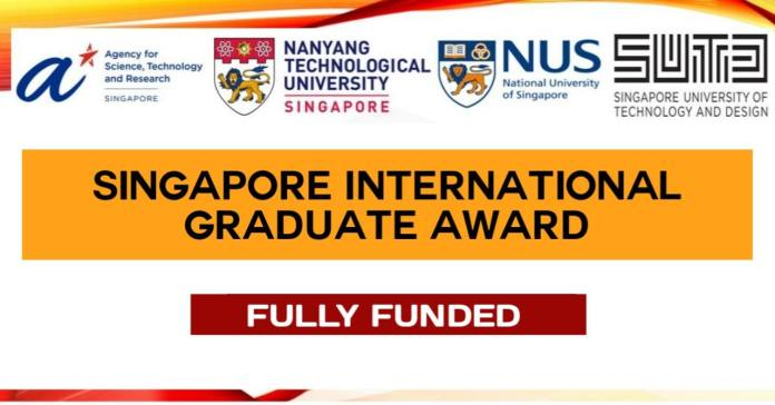 Singapore International Graduate Award 2022 (SINGA) - Fully Funded