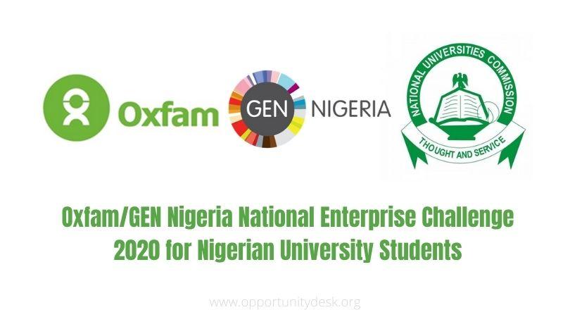 Oxfam/GEN Nigeria National Enterprise Challenge 2020 for Nigerian University Students | Opportunity Desk