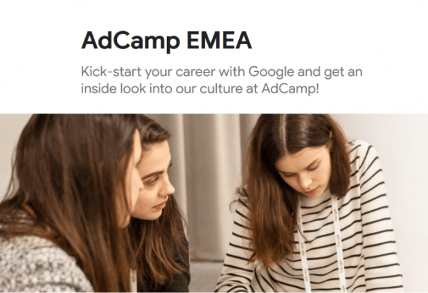 Google AdCamp EMEA 2018/2019 Program for current/recently graduated university students ( All Expense paid camp at Google's offices)
