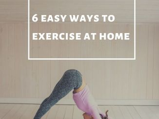 6 easy ways to exercise at home