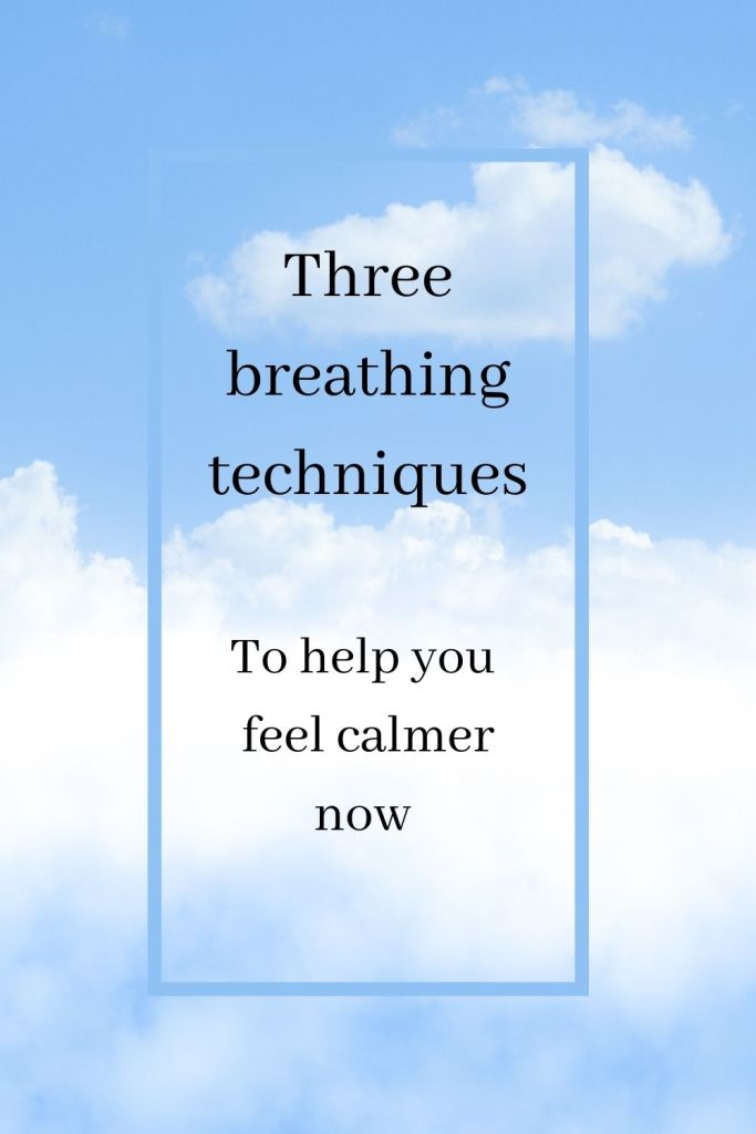 breathing techniques to help you feel calmer now