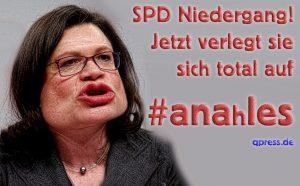 ANahles macht die SPD nicht sympathischer