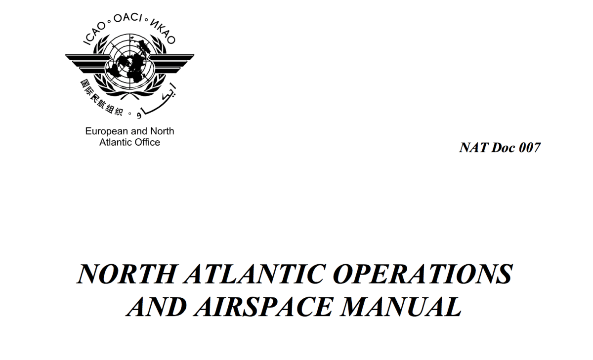 2018 Edition: New NAT Doc 007 2018 - North Atlantic Airspace and Operations Manual