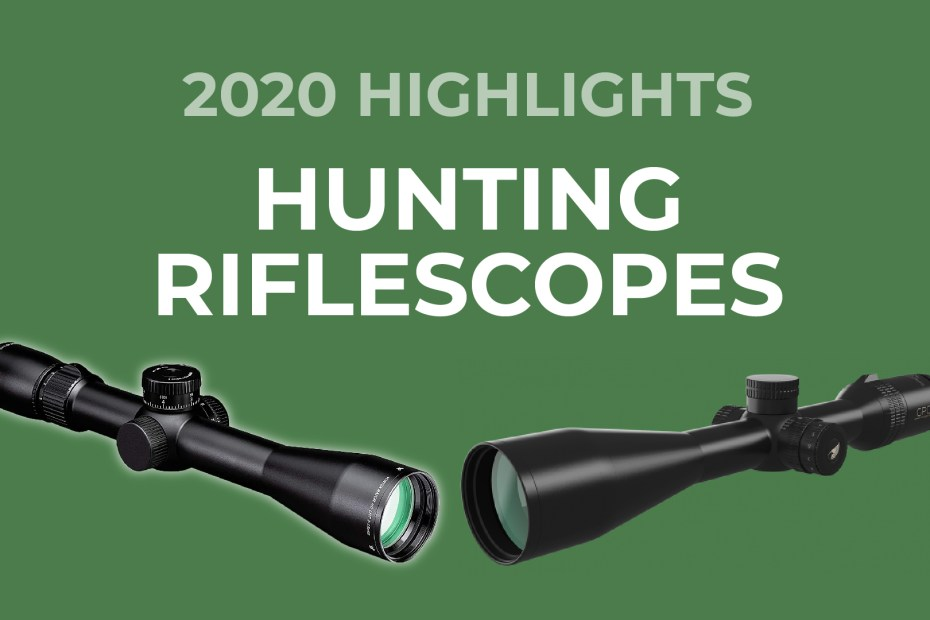 Hunting Riflescopes 2020 Highlights