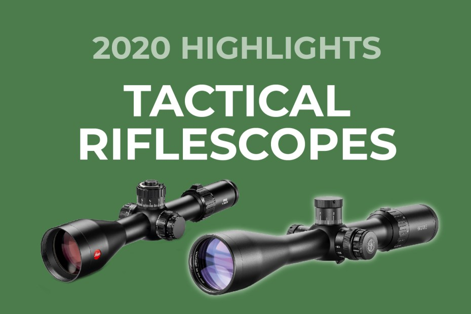 Tactical Riflescopes 2020 Highlights