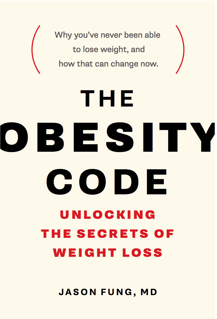 The Obesity Code: Unlocking the Secrets of Weight Loss by Jason Fung – Optimising Nutrition
