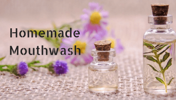 10+ Best Homemade Mouthwash for Fresh Breath and Healthy Gums | DIY Mouthwash