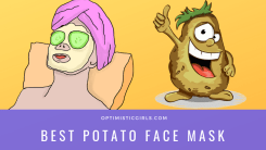 15 Best Potato Face Mask for All Skin Types