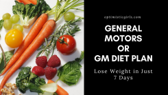 GM Diet Plan: Lose Weight in Just 7 Days